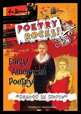 Early American Poetry 'Beauty in Words' By Buckwalter, Stephanie